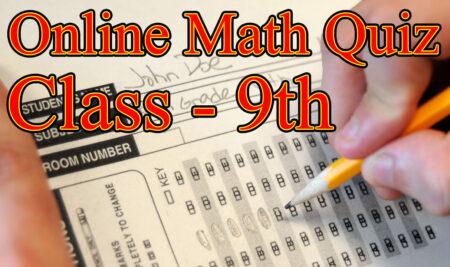 Online Math Quiz for Class 9 Mathematics CBSE ICSE NCERT online test preparation